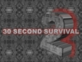 30-Second Survival 2
