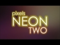 Pixels Neon 2